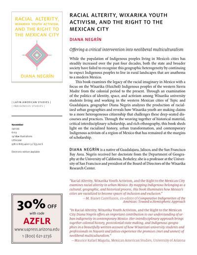 Diana Negrín da Silva - Racial Alterity, Wixarika Youth Activism, and the Right to the Mexican City - The University of Arizona Press